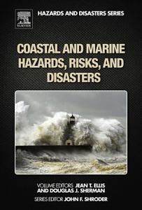 Coastal and Marine Hazards  Risks  and Disasters