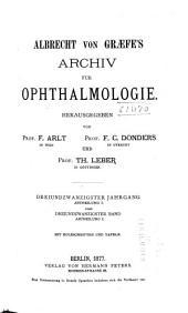 Albrecht von Graefes Archiv für Ophthalmologie: Band 23,Ausgaben 1-2