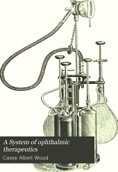 A System of ophthalmic therapeutics