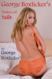 George Boxlicker's Tales of Tails
