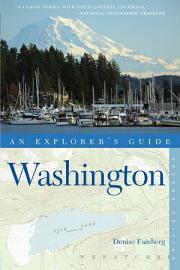 Explorer s Guide Washington  Second Edition  PDF