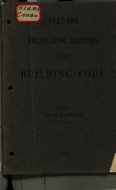 Ordinance No, 32057 to Amend and Supplement Section 375 of the Revised Ordinances of 1907, Relating to Grading and Excavation, Quality of Materials, Foundations, Calculation of Stresses, Plain Concrete, Masonry Walls, Piers and Pilasters: Building Code of the City of Cleveland