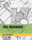 Free Imaginings