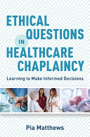Ethical Questions in Healthcare Chaplaincy