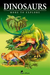 Dinosaurs: Fascinating Facts and 101 Amazing Pictures about These Prehistoric Animals (Kids Educational Guide)