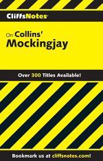 CliffsNotes on Collins' Mockingjay