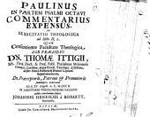 Paulinus in partem psalmi octavi commentarius expensus, seu exercitatio theologica ad Hebr. II, 9