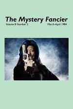 The Mystery Fancier (Vol. 8 No. 2) March-April 1984