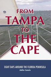From Tampa to the Cape: Eight Days Around the Florida Peninsula