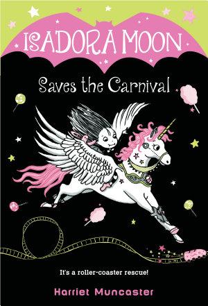 Isadora Moon Saves the Carnival