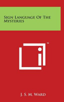 Sign Language of the Mysteries