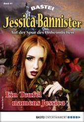 Jessica Bannister 41 - Mystery-Serie: Ein Teufel namens Jessica