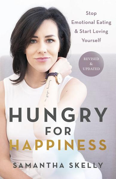 Download Hungry for Happiness  Revised and Updated Book