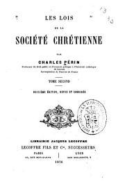 Les lois de la société chrétienne: Volume2