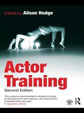 Actor Training: Edition 2