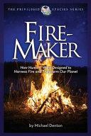 Fire Maker Book