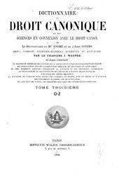 Dictionnaire de droit canonique et des sciences en connexion avec le droit canon, ou Le Dictionnaire de Mgr. André et de l'Abbé Condis: Volume3
