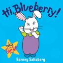 Hi, Blueberry!