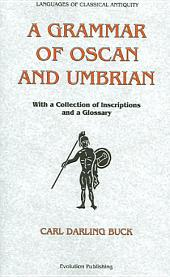 A Grammar of Oscan and Umbrian: With a Collection of Inscriptions and a Glossary