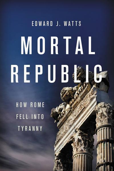 Download Mortal Republic Book