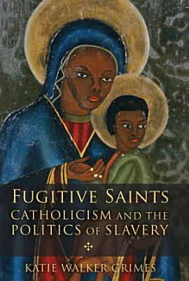 Fugitive Saints
