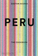 Peru  The Cookbook PDF