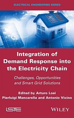 Integration of Demand Response into the Electricity Chain