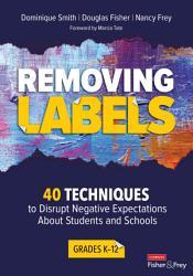 Removing Labels Grades K 12 Book PDF