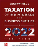 McGraw Hill's Taxation of Individuals and Business Entities 2022 Edition