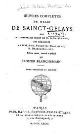 Oeuvres complètes de Melin de Sainct-Gelays: Volume3