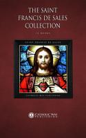 The Saint Francis de Sales Collection  15 Books  PDF