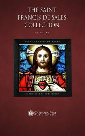 The Saint Francis de Sales Collection [15 Books]