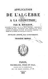 Application de l'algèbre à la géométrie ... Troisième édition