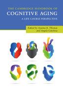 The Cambridge Handbook of Cognitive Aging PDF