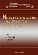 Nuclear Reaction Data and Nuclear Reactors PDF