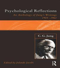 C.G.Jung: Psychological Reflections