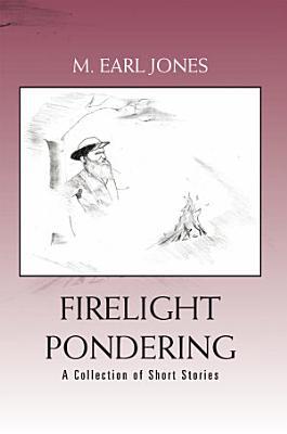 Firelight Pondering