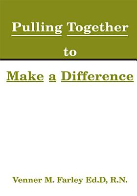 Pulling Together to Make a Difference