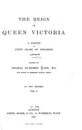 Ward, T. H. Legislation of the reign. Ward, T. H. Foreign policy. Anson, Sir W. R. Constitutional development. Wolseley, G. J. Wolseley, 1st vicount. The army. Wilson, C. W. Note on the ordnance survey. Brassey, Thomas Brassey, 1st baron. The navy. Bowen, C. S. C. The administration of the law. Courtney, L. H. Finance. Hatch, E. Religion and the churches. Ward, T. H. Colonial policy and progress. Maine, Sir H. S. India. Blennerhassett, Sir R. Ireland