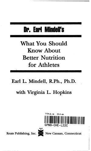 Dr  Earl Mindell s what You Should Know about Better Nutrition for Athletes PDF