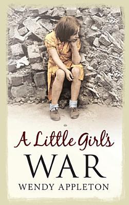 A Little Girl s War