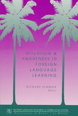 Attention and Awareness in Foreign Language Learning PDF