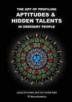 THE ART OF PROFILING APTITUDES   HIDDEN TALENTS IN ORDINARY PEOPLE using chromatic and non verbal data PDF