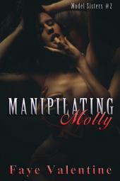 Manipulating Molly