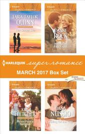 Harlequin Superromance March 2017 Box Set: Her Secret Life\Picket Fence Surprise\Wishes at First Light\Falling for the Cop