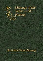 Message Of The Vedas Gc Narang Book PDF