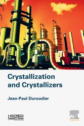 Crystallization and Crystallizers