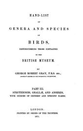 Hand-List of Genera and Species of Birds, Distinguishing Those Contained in the British Museum: By George Robert Gray. III