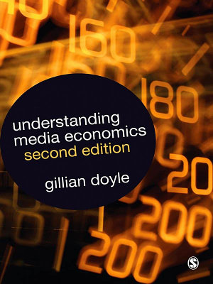 Understanding Media Economics PDF