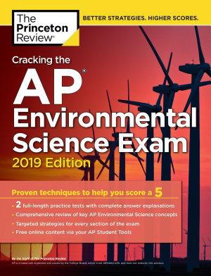 Cracking the AP Environmental Science Exam  2019 Edition